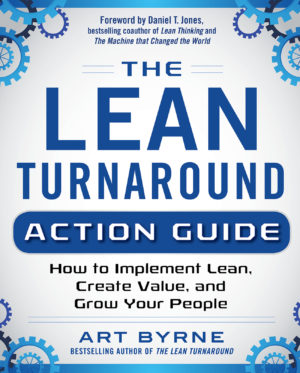 Lean Turnaround action guide by Art Byrne 9780071848909