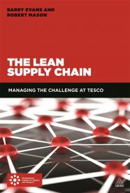 The Lean Supply Chain by Barry Evans and Robert Mason 9780749472078