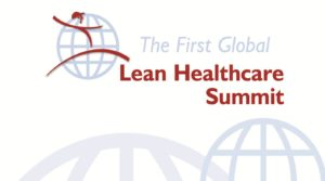 First 1st Global Lean Healthcare Summit