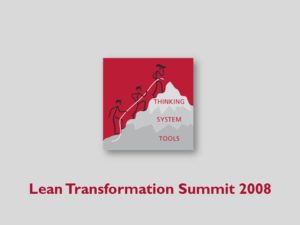Lean Transformation Summit 2008